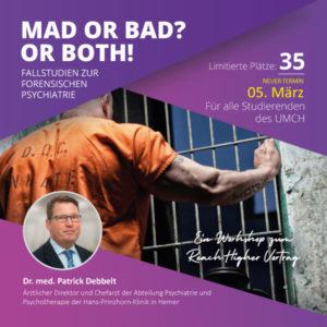 Forensische Psychiatrie-Workshop mit Dr. med. Patrick Debbelt
