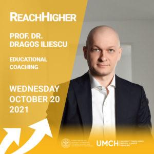 ReachHigher mit Prof. Dr. Dragos Iliescu