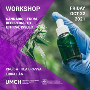 """Workshop """"Cannabis – From Receptors to Ethical Issues"""" with Prof. Attila Brassai and Erika Ban"""